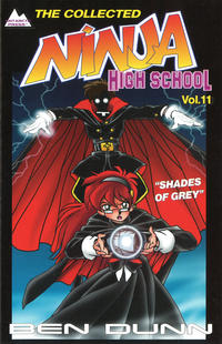 Cover Thumbnail for The Collected Ninja High School (Antarctic Press, 1994 series) #11 - Shades of Grey