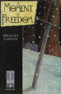 Cover Thumbnail for A Moment of Freedom (Caliber Press, 1997 series)