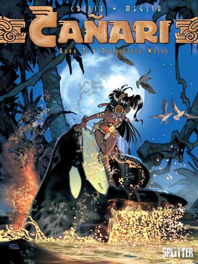 Cover for Cañari (Splitter Verlag, 2006 series) #2 - Die letzte Welle
