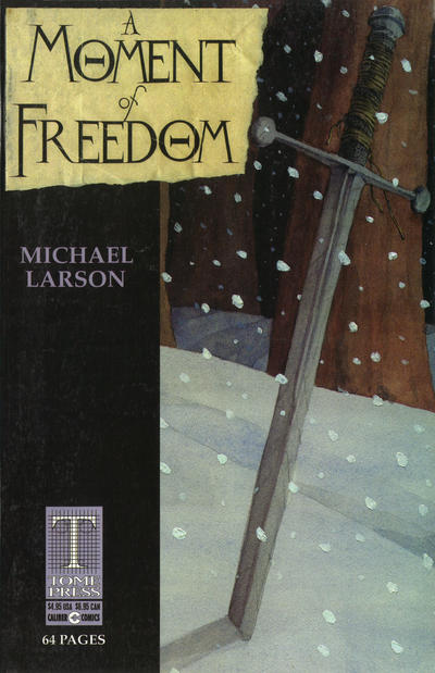 Cover for A Moment of Freedom (Caliber Press, 1997 series)