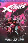 Cover for 100% Marvel. Imposibles X-Force (Panini España, 2011 series) #1 - La Solución Apocalipsis