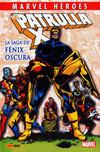 Cover for Coleccionable Marvel Héroes (Panini España, 2010 series) #4 - La Patrulla-X: La Saga De Fénix Oscura