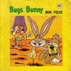 Cover for Mini Poche [Collection] (Editions Héritage, 1977 series) #41 - Bugs Bunny