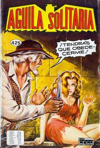 Cover Thumbnail for Aguila Solitaria (Editora Cinco, 1976 ? series) #425