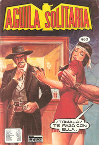 Cover Thumbnail for Aguila Solitaria (Editora Cinco, 1976 ? series) #463