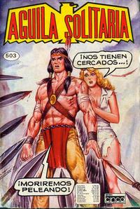 Cover Thumbnail for Aguila Solitaria (Editora Cinco, 1976 ? series) #503