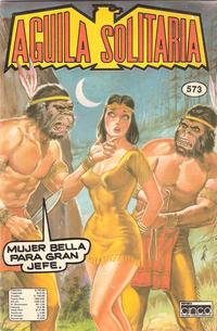 Cover Thumbnail for Aguila Solitaria (Editora Cinco, 1976 ? series) #573