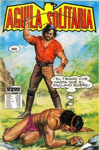 Cover Thumbnail for Aguila Solitaria (Editora Cinco, 1976 ? series) #690