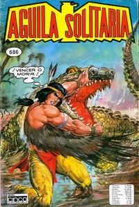 Cover Thumbnail for Aguila Solitaria (Editora Cinco, 1976 ? series) #686