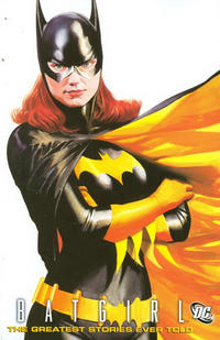 Cover Thumbnail for Batgirl: The Greatest Stories Ever Told (DC, 2011 series)