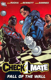 Cover Thumbnail for Checkmate: The Fall of the Wall (DC, 2008 series)