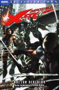 Cover Thumbnail for 100% Marvel. Imposibles X-Force (Panini España, 2011 series) #2 - Nación Deathlock