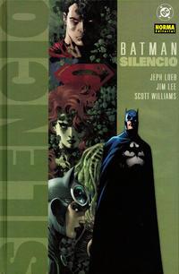 Cover Thumbnail for Batman: Silencio (NORMA Editorial, 2005 series)