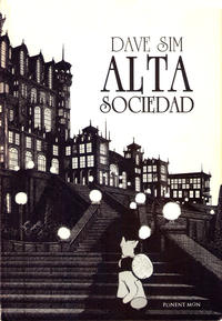 Cover Thumbnail for Cerebus (Ponent Mon, 2010 series) #[2] - Alta Sociedad