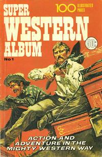 Cover Thumbnail for Super Western Album (K. G. Murray, 1975 series) #1