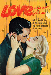 Cover Thumbnail for Love Was Not for Me (Magazine Management, 1953 ? series)