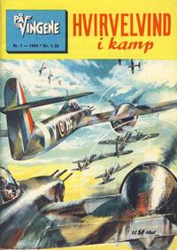 Cover Thumbnail for På Vingene (Serieforlaget / Se-Bladene / Stabenfeldt, 1963 series) #1/1964
