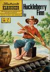 Cover for Illustrierte Klassiker [Classics Illustrated] (BSV - Williams, 1956 series) #19 - Huckleberry Finn [4. Auflage - Gelbe Leiste]