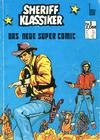 Cover for Sheriff Klassiker  - Das neue Super Comic (BSV - Williams, 1971 series) #1