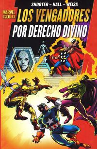 Cover Thumbnail for Marvel Gold: Los Poderosos Vengadores (Panini España, 2011 series) #1 - Por Derecho Divino