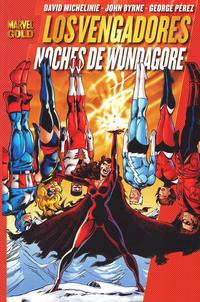 Cover Thumbnail for Marvel Gold: Los Vengadores: Noches de Wundagore (Panini España, 2011 series)