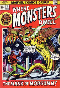 Cover Thumbnail for Where Monsters Dwell (Marvel, 1970 series) #18 [British Price Variant]