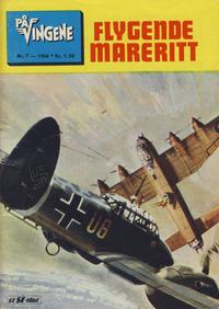 Cover Thumbnail for På Vingene (Serieforlaget / Se-Bladene / Stabenfeldt, 1963 series) #7/1966