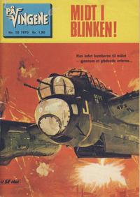 Cover Thumbnail for På Vingene (Serieforlaget / Se-Bladene / Stabenfeldt, 1963 series) #10/1970
