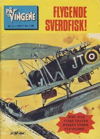 Cover Thumbnail for På Vingene (Serieforlaget / Se-Bladene / Stabenfeldt, 1963 series) #3/1971