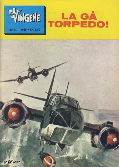 Cover for På Vingene (Serieforlaget / Se-Bladene / Stabenfeldt, 1963 series) #5/1968