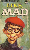 Cover for Like, Mad (New American Library, 1960 series) #T4904