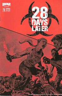 Cover Thumbnail for 28 Days Later (Boom! Studios, 2009 series) #1 [2nd printing]