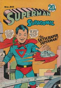 Cover Thumbnail for Superman Supacomic (K. G. Murray, 1959 series) #80
