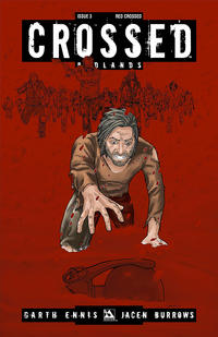 Cover Thumbnail for Crossed Badlands (Avatar Press, 2012 series) #3 [Incentive Red Crossed Cover - Jacen Burrows]