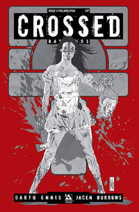 Cover Thumbnail for Crossed Badlands (Avatar Press, 2012 series) #4 [2012 Philadelphia Comic Con Exclusive Philadelphia VIP Cover - Michael DiPascale]
