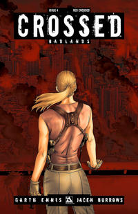 Cover Thumbnail for Crossed Badlands (Avatar Press, 2012 series) #4 [Incentive Red Crossed Cover - Jacen Burrows]