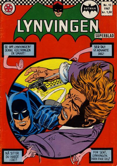 Cover for Lynvingen (Serieforlaget / Se-Bladene / Stabenfeldt, 1966 series) #12/1967