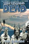 Cover for The Walking Dead (Cross Cult, 2006 series) #3 - Die Zuflucht