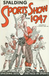 Cover for Spalding Sports Show (A.G. Spalding & Bros., 1945 series) #1947