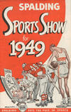 Cover for Spalding Sports Show (A.G. Spalding & Bros., 1945 series) #1949