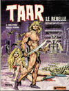 Cover for Taar (Dargaud éditions, 1976 series) #1 - Taar le rebelle