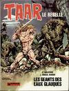 Cover for Taar (Dargaud éditions, 1976 series) #3 - Les géants des eaux glauques