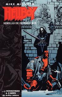 Cover Thumbnail for Hellboy: Semillas de Destrucción (NORMA Editorial, 1996 series)