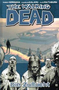 Cover Thumbnail for The Walking Dead (Cross Cult, 2006 series) #3 - Die Zuflucht