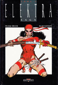 Cover Thumbnail for Elektra Saga (Delcourt, 1990 series) #1