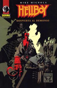 Cover Thumbnail for Hellboy (NORMA Editorial, 2002 series) #[2] - Despierta al Demonio