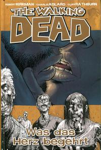 Cover Thumbnail for The Walking Dead (Cross Cult, 2006 series) #4 - Was das Herz begehrt