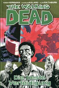 Cover Thumbnail for The Walking Dead (Cross Cult, 2006 series) #5 - Die beste Verteidigung