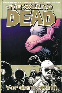 Cover Thumbnail for The Walking Dead (Cross Cult, 2006 series) #7 - Vor dem Sturm