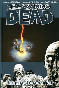 Cover Thumbnail for The Walking Dead (Cross Cult, 2006 series) #9 - Im finsteren Tale